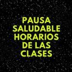 pausa saludableHORARIOS DE LAS CLASES